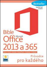 Bible Microsoft Office 2013 a 365 - Janů Stanislav