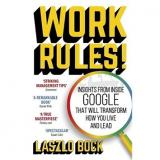 Work Rules!: Insights from Inside Google That Will Transform How You Live and Lead (1444792385)