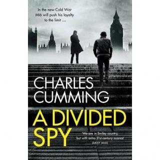 A Divided Spy: Thomas Kell Spy Thriller 03 (0007467540)