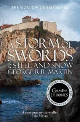 A Storm of Swords, part 1 Steel and Snow - Martin George R.R.
