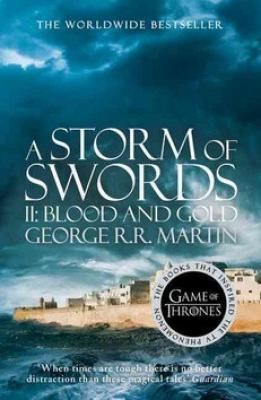 A Storm of Swords, part 2 Blood and Gold - Martin George R.R.
