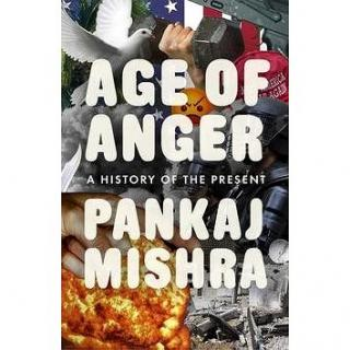 Age of Anger: A History of the Present (024129939X)