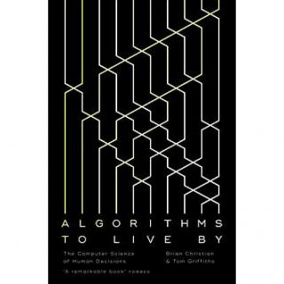 Algorithms to Live By: The Computer Science of Human Decisions (0007547994)