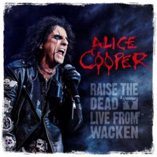 Alice Cooper : Raise The Dead (Live From Wacken) 3LP