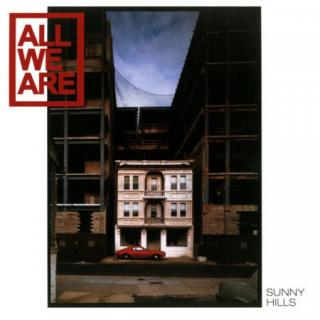 All We Are : Sunny Hills LP