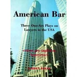 American Bar: Three One-Act Plays on Lawyers in the USA