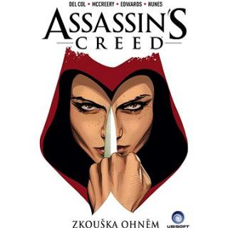 Assassins Creed Zkouška ohněm (978-80-7449-428-4)