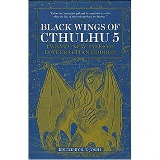 Black Wings of Cthulhu 5: Twenty New Tales of Lovecraftian Horror (9781785656910)
