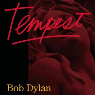 Bob Dylan : Tempest LP CD