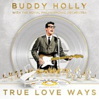 Buddy Holly, The Royal Philharmonic Orchestra – True Love Ways – LP