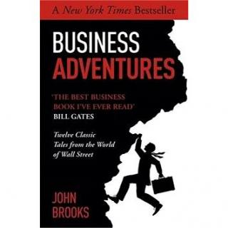 Business Adventures: Twelve Classic Tales from the World of Wall Street (1473611520)