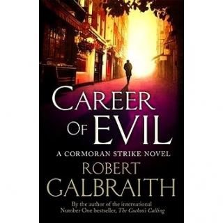Career of Evil: A Cormoran Strike novel (9780751563580)
