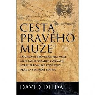 Cesta pravého muže: The Way of the Superior Man