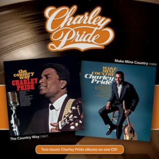 Charley Pride : Country Way, Make Mine Country CD