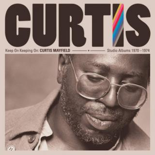 Curtis Mayfield : Keep On Keeping On: Curtis Mayfield Studio Albums 1970-1974 LP Box
