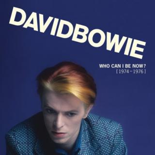 David Bowie : Who Can I Be Now? (1974-1976) 13LP