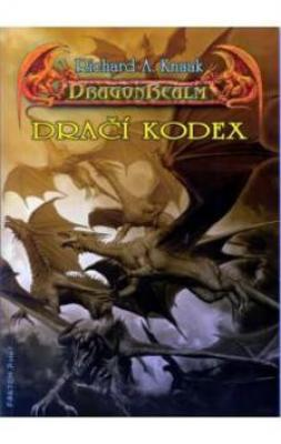 DragonRealm 7 Dračí kodex - Knaak Richard A.
