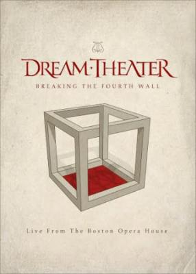 Dream Theater : Breaking The Fourth Wall (Live From The Boston Opera House)