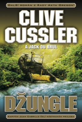 Džungle - Cussler Clive, Brul Jack Du