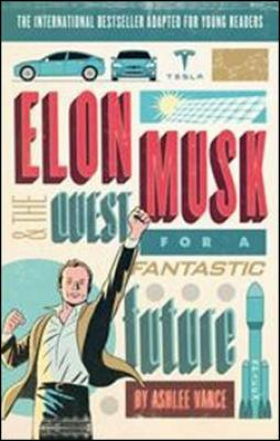 Elon Musk Young reader´s Edition (Young Adult) - Vance Ashlee
