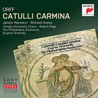 Eugene Ormandy, Carl Orff, The Philadelphia Orchestra, Temple University Choirs, Richard Kness – Orff: Catulli Carmina (Remastered)