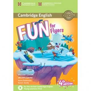 Fun for Flyers Students Book: Fourth edition; with online activities (9781316632000)