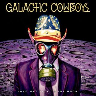 Galactic Cowboys : Long Way Back To The Moon LP