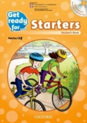 Get Ready for Starters: Student´s Book with Audio CD - Gralager K., Cliff P.