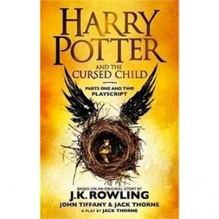 Harry Potter and the Cursed Child - Parts I & II: Playscript. With the conclusive and final dialogue