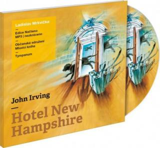 Hotel New Hampshire - Irving John, Mrkvička Ladislav