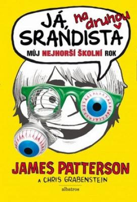 Já, srandista na druhou - Patterson James, Grabenstein Chris