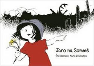 Jaro na Sommě - Wantiez Éric, Deschamps Marie