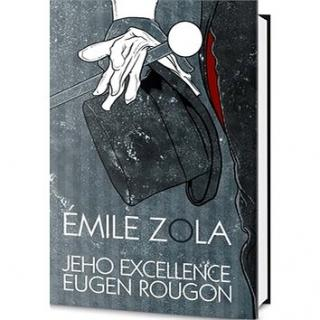 Jeho excellence Eugen Rougon (978-80-7390-240-7)