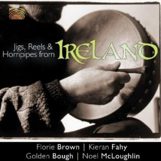 Jigs, Reels & Hornpipes From Ireland CD