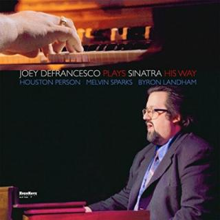 Joey Defrancesco : Plays Sinatra His Way LP