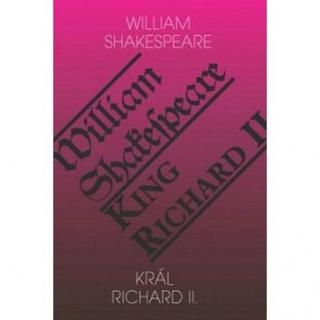 Král Richard II./King Richard II