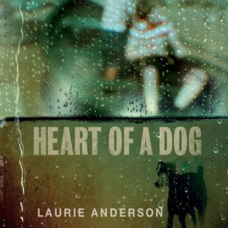 Laurie Anderson : Heart Of A Dog CD