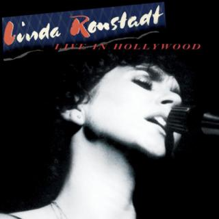 Linda Ronstadt :  Live In Hollywood CD
