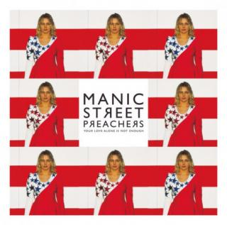 Manic Street Preachers : Your Love Alone Is Not Enough LP