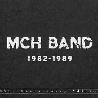 MCH Band – 1982-1989  – CD