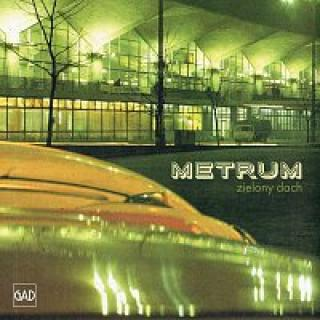 Metrum – Zielony dach – CD