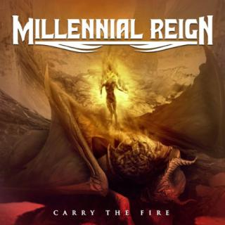 Millennial Reign : Carry The Fire LP