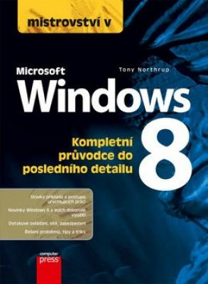 Mistrovství v Microsoft Windows 8 - Northrup Tony