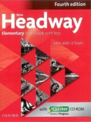 New Headway Fourth edition Elementary Workbook with key with iChecker CD pack - Soars John a Liz