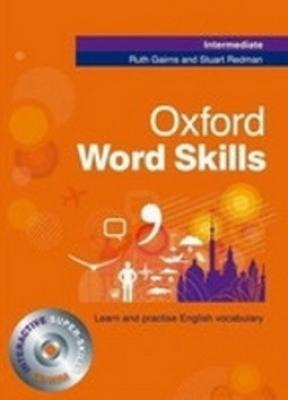 Oxford Word Skills Intermediate: Student´s Pack - Redman S., Gairns R.