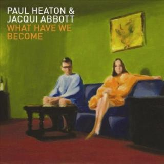 Paul Heaton & Jacqui Abbot : What Have We Become LP