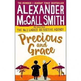 Precious and Grace: No. 1 Ladies Detective Agency 17 (0349142033)