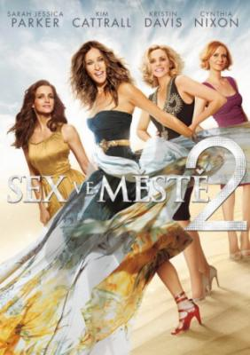 Sex ve městě 2 / film  (Sex And The City 2 / movie)