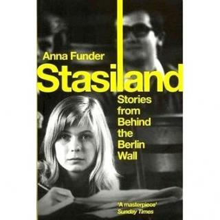 Stasiland: Stories From Behind The Berlin Wall (1847083358)