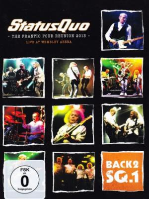 Status Quo : Back2 SQ.1 (The Frantic Four Reunion 2013 - Live At Wembley)